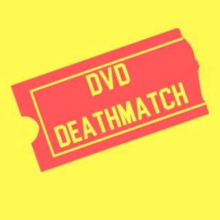 DVD Deathmatch