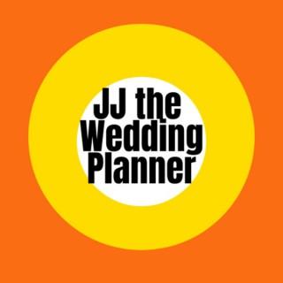 JJ the Wedding Planner's Podcast