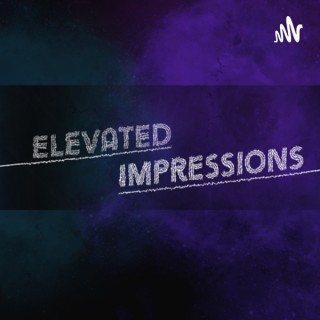 Elevated Impressions