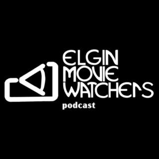 Elgin Movie Watchers Podcast