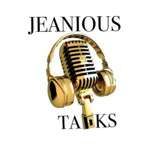 JEANIOUS TALKS