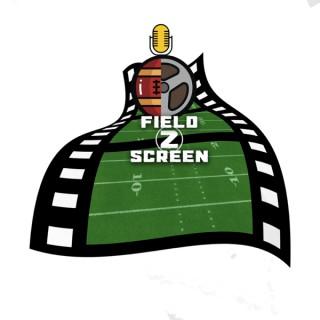 Field 2 Screen Podcast