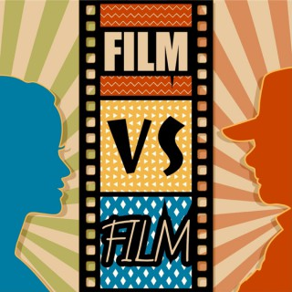 Film vs Film Podcast
