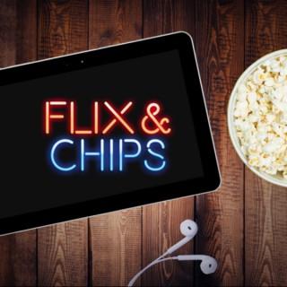 Flix & Chips