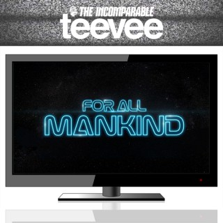 For All Mankind (from TeeVee)