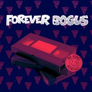 Forever Bogus Podcast