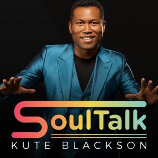 SoulTalk with Kute Blackson