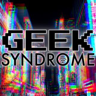 Geek Syndrome