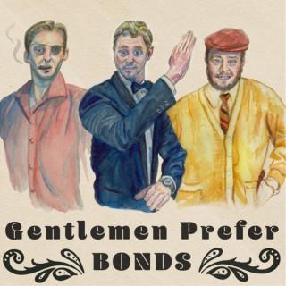 Gentlemen Prefer Bonds