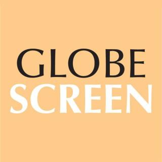 GLOBESCREEN Podcast