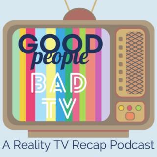 Good People, Bad TV