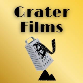 Grater Films: A Teenager's Movie Podcast