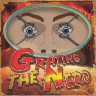 Grating The Nerd