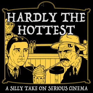 Hardly The Hottest