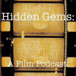 Hidden Gems: A Film Podcast