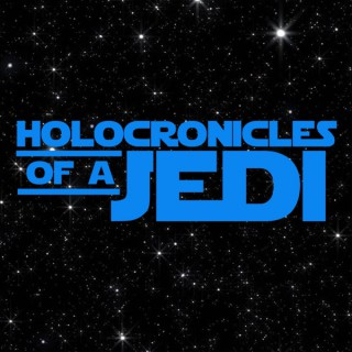 Holocronicles of a Jedi
