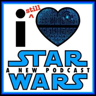 I (Still) Love Star Wars