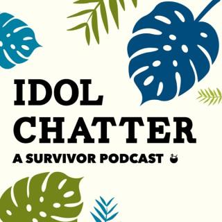 Idol Chatter: A Survivor Podcast