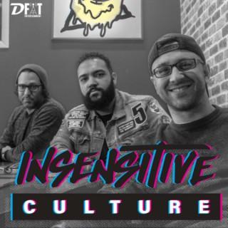 Insensitive Culture