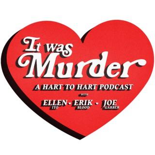 It Was Murder Podcast