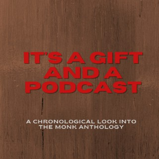 It's a Gift and a Podcast