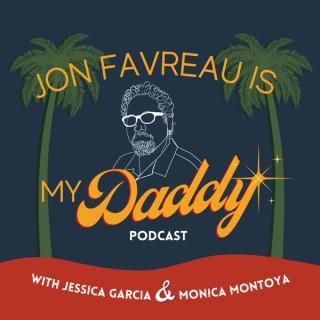 Jon Favreau Is My Daddy