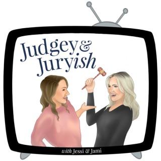 Judgey & Juryish