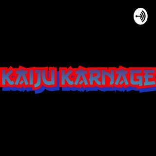 Kaiju Karnage: A Godzilla/King Kong Podcast