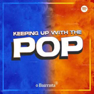 Keeping Up With The Pop