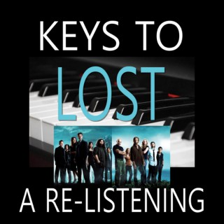 Keys To Lost: A Re-listening