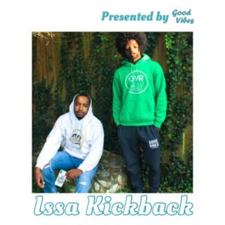 Issa Kickback