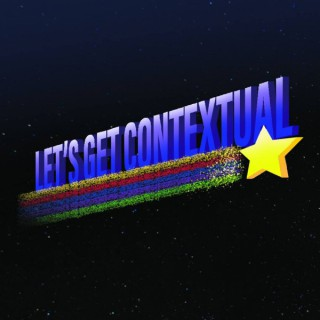 Let's Get Contextual