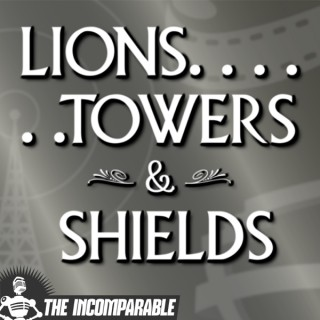 Lions, Towers & Shields