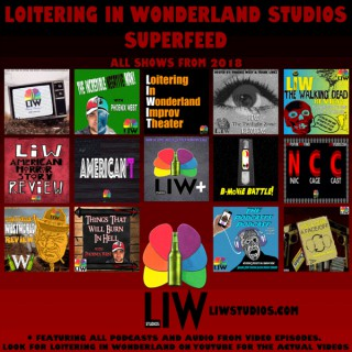 Loitering In Wonderland Studios Superfeed 2018