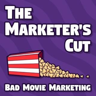 Marketer's Cut: Bad Movie Marketing