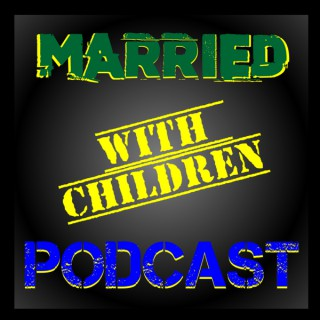 Married with Children Podcast