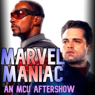 Marvel Maniac: An MCU AFTERSHOW