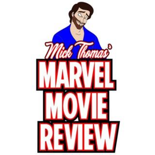 Marvel Movie reviews by Mick Thomas