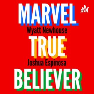 Marvel True Believer