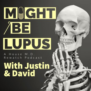 Might Be Lupus