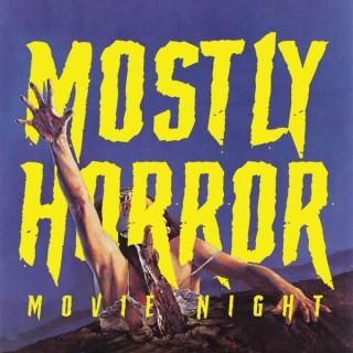 Mostly Horror Movie Night