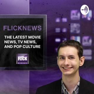Movie News Podcast from FlickDirect, Staring Austin Putnam