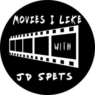 Movies I Like with JD Spets