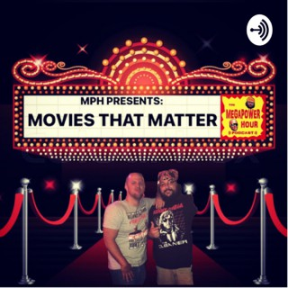 MPH Presents: Movies That Matter