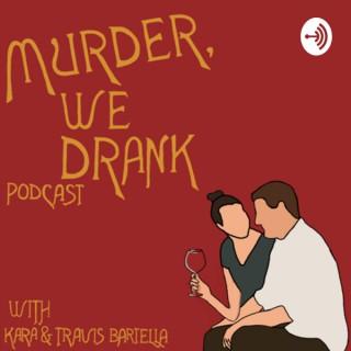 Murder, We Drank