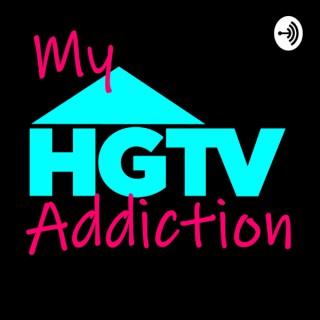 My HGTV Addiction