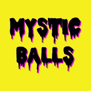 Mystic Balls