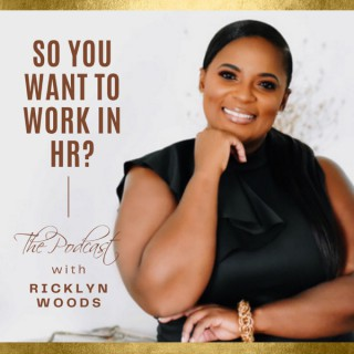 So You Want To Work In HR