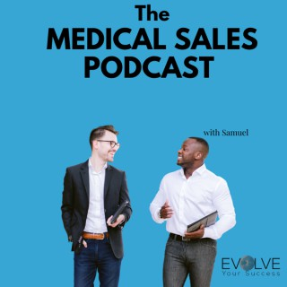 The Medical Sales Podcast