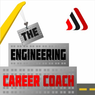 The Engineering Career Coach Podcast